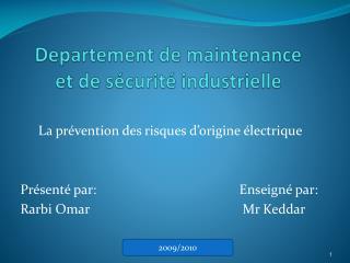 Departement  de maintenance  et de sécurité industrielle