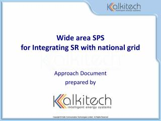 Wide area SPS  for Integrating SR with national grid
