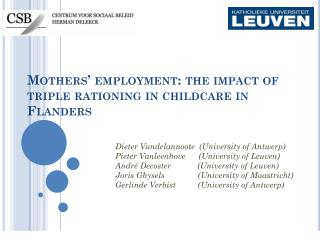 Mothers' employment: the impact of triple rationing in childcare in Flanders