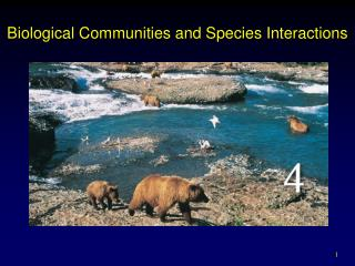 Biological Communities and Species Interactions