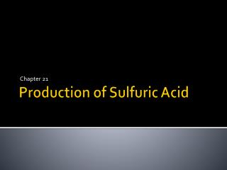 Production of Sulfuric Acid