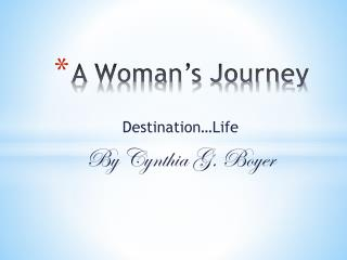 A Woman�s Journey