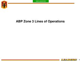 ABP Zone 3 Lines of Operations