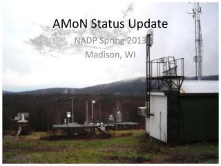 AMoN  Status Update