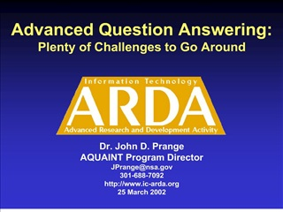 Advanced Question Answering: Plenty of Challenges to Go Around