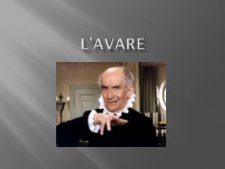 L�Avare