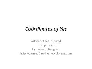 Coördinates of Yes