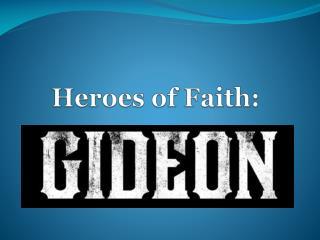 Heroes of Faith: