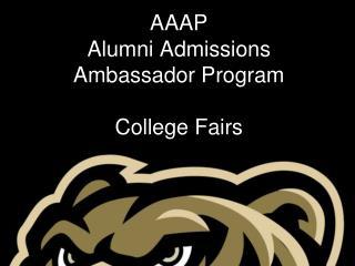 AAAP Alumni Admissions Ambassador Program College Fairs