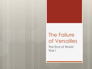 The Failure of Versailles