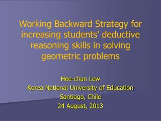 Hee-chan Lew Korea National University of Education Santiago, Chile 24 August, 2013