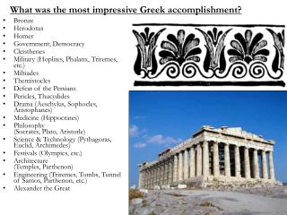 What was the most impressive Greek accomplishment?