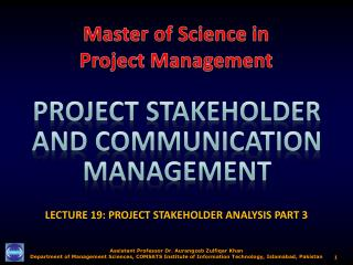 LECTURE 19: PROJECT STAKEHOLDER ANALYSIS  PART  3