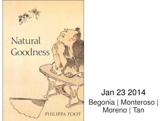 Jan 23 2014 Begonia |  Monteroso  | Moreno | Tan