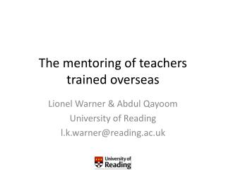 The mentoring of teachers trained overseas