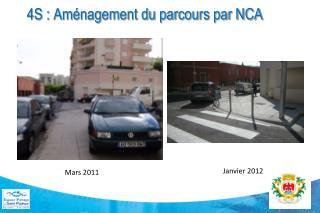 4S : Aménagement du parcours par NCA