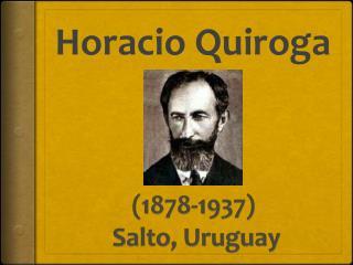 (1878-1937 ) Salto,  Uruguay