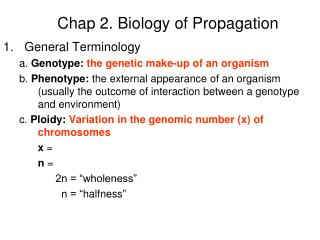 Chap 2. Biology of Propagation
