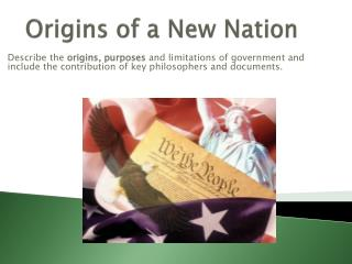 Origins of a New Nation