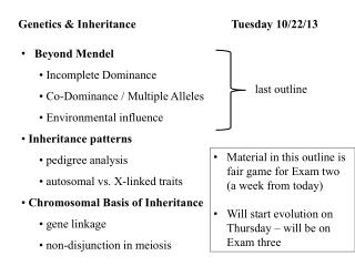 Genetics & Inheritance 		Tuesday  10 /22/13