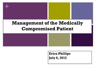 Management of the Medically Compromised Patient