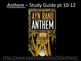 Anthem  – Study Guide pt  10-12
