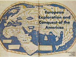 European Exploration and Conquest of the Americas