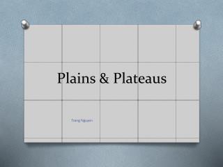 Plains & Plateaus