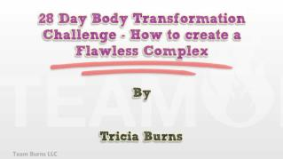 ppt 40705 28 Day Body Transformation Challenge How to create a Flawless Complex