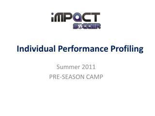 Individual Performance Profiling