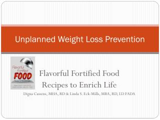 Unplanned Weight Loss Prevention