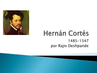 Hernán Cort és