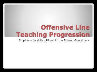 Offensive Line  Teaching Progression