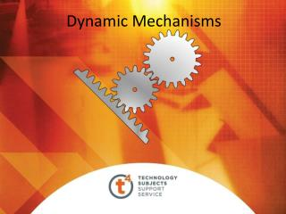 Dynamic Mechanisms