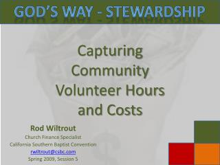Capturing  Community  Volunteer Hours  and Costs