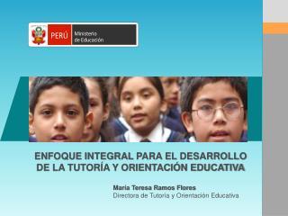 ENFOQUE INTEGRAL  PARA EL DESARROLLO DE LA TUTORÍA Y ORIENTACIÓN EDUCATIVA