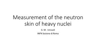 Measurement  of the  neutron skin  of  heavy  nuclei