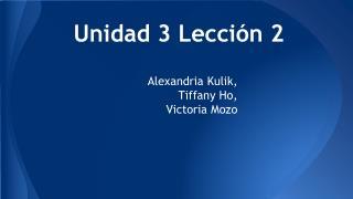 Unidad 3 Lección 2