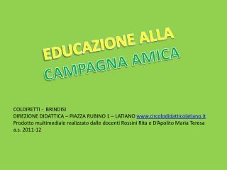 EDUCAZIONE ALLA  CAMPAGNA AMICA