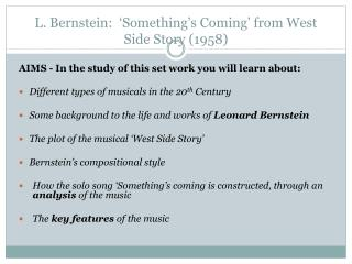 L. Bernstein:  'Something's Coming' from West Side Story (1958)