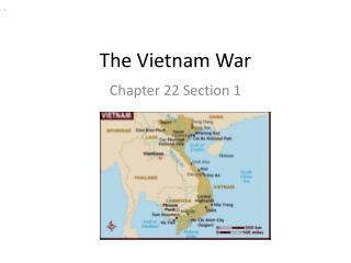 The  V ietnam War