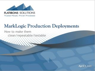 MarkLogic  Production Deployments