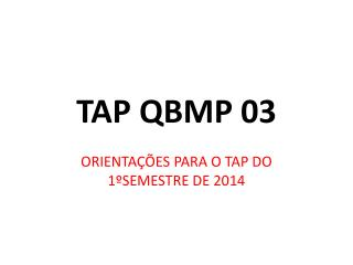 TAP QBMP 03