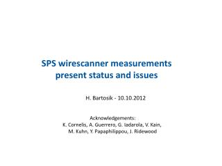 SPS  wirescanner  measurements  present status and issues