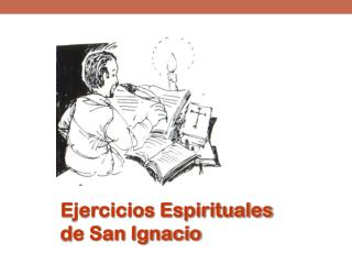 Ejercicios Espirituales d e San Ignacio