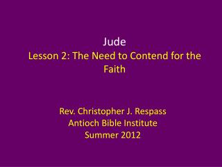 Jude Lesson 2: The Need to Contend for the Faith