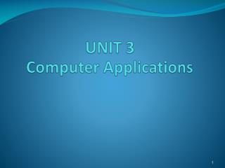 UNIT 3 Computer Applications