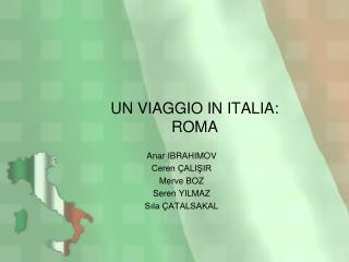 UN VIAGGIO IN ITALIA: ROMA