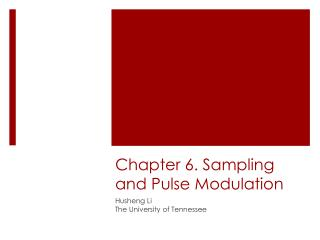 Chapter 6. Sampling and Pulse Modulation