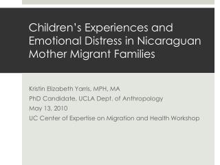 Children's Experiences and Emotional Distress in Nicaraguan Mother Migrant Families